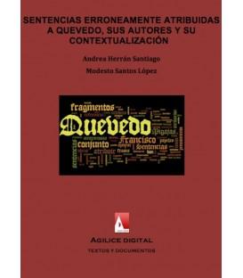 Migajas sentenciosas. Sentencias erróneamente atribuidas a Quevedo: sus autores y su contextualización  (EPUB)