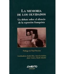 La memoria de los olvidados. Un debate sobre el silencio de la represión franquista (IMPRESO)