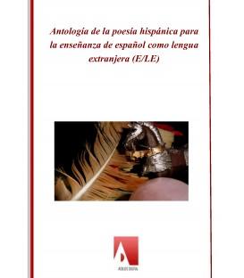 Antología de la poesía hispánica para la enseñanza de español como lengua extranjera (ePUB)