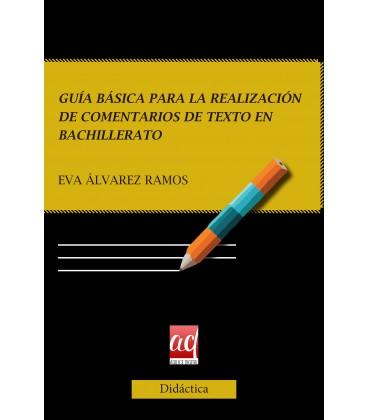 Guía básica para la realización de comentarios de texto en bachillerato (IMPRESO)