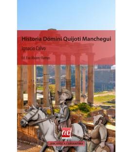 Historia Dómini Quijoti Manchegui