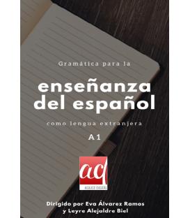 Gramática para la enseñanza del español como lengua extranjera. Nivel A1