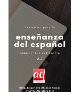 Gramática para la enseñanza del español como lengua extranjera. Nivel A2