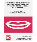 Funciones comunicativas para la enseñanza del español como lengua extranjera Nivel A1