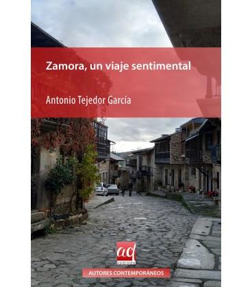 Zamora, un viaje sentimental