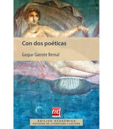 Con dos poéticas