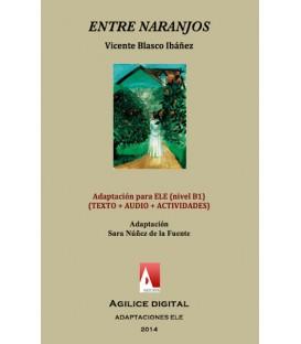 Entre naranjos  (EPUB + AUDIO +ACTIVIDADES ELE)