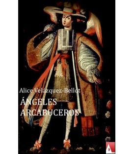 Ángeles arcabuceros (EPUB)